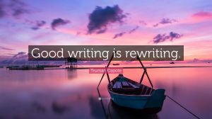 2083282-Truman-Capote-Quote-Good-writing-is-rewriting